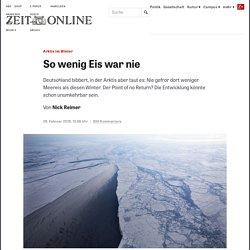 Arktis im Winter: So wenig Eis war nie