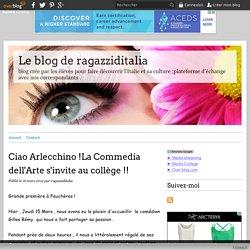 Ciao Arlecchino !La Commedia dell'Arte s'invite au collège !! - Le blog de ragazziditalia