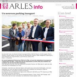 Arles Info » Un nouveau parking inauguré