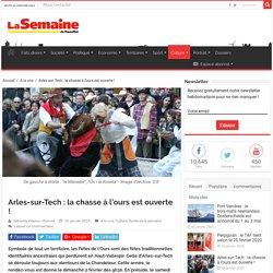 Arles-sur-Tech : la chasse à l'ours est ouverte !