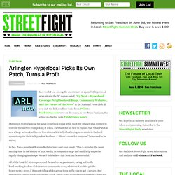 Arlington Hyperlocal Picks Its Own Patch, Turns a Profit