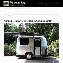 Armadillo Trailer: 13-Foot Stylish Camping Option - Tiny House Blog
