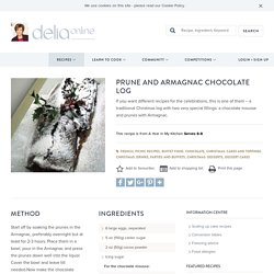 Prune and Armagnac Chocolate Log