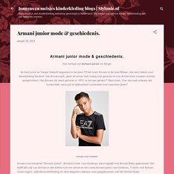 Armani junior mode & geschiedenis.