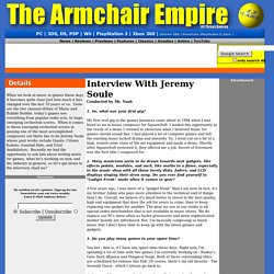 The Armchair Empire - Interview: Jeremy Soule