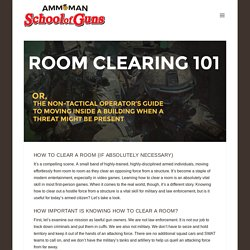 The Armed Citizen's Guide To How To Clear A Room - AmmoMan School of Guns Blog