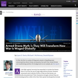 Armed Drone Myth 1: They Will Transform How War Is Waged Globally