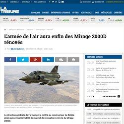 L'armée de l'air aura enfin des Mirage 2000D rénovés