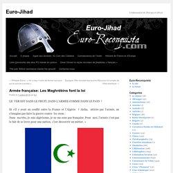 Armée française: Les Maghrébins font la loi