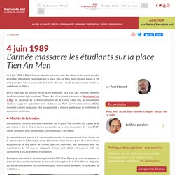 4 juin 1989 - L'armée massacre les étudiants sur la place Tien An Men