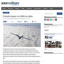 Blog Archive L'armée turque va s'offrir un Anka