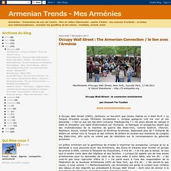 Occupy Wall Street : The Armenian Connection / le lien avec l'Arménie