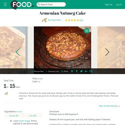 Armenian Nutmeg Cake Recipe