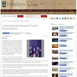 A New Kind of Armenian-Turkish Reconciliation