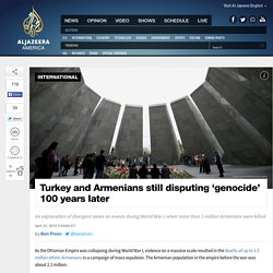 Turkey, Armenians Dispute 'Genocide' Century Later