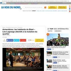 Armentières: les habitants du Bizet – Léo-Lagrange attentifs à la mutation du quartier