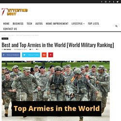 Best and Top Armies in the World [World Military Ranking]