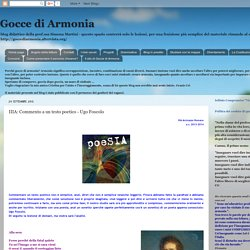 Gocce di Armonia: IIIA: Commento a un testo poetico - Ugo Foscolo