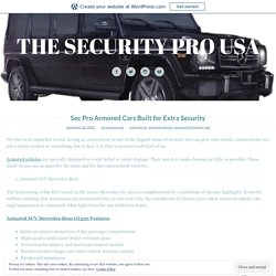 Sec Pro Armored Cars Built for Extra Security – THE SECURITY PRO USA
