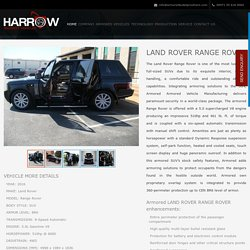 Armored Range Rover - Harrow Security Vehicles LLC