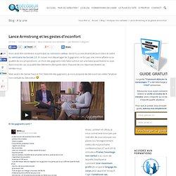 Lance Armstrong et les gestes d'inconfort