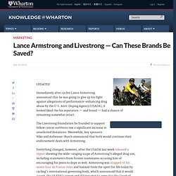 Lance Armstrong and Livestrong — Can These Brands Be Saved