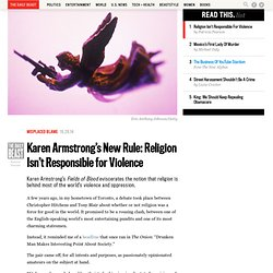 Karen Armstrong's New Rule: Religion Isn't Responsible for Violence