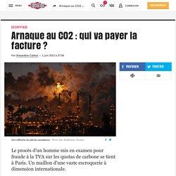 Arnaque au CO2: qui va payer la facture?