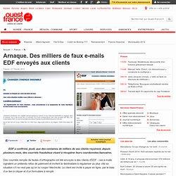 Arnaque. Des milliers de faux e-mails EDF envoyés aux clients - Internet