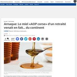 20MINUTES 27/11/17 Arnaque: Le miel «AOP corse» d'un retraité venait en fait... du continent