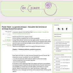 Paola Tabet : La grande arnaque : Sexualité des femmes et échange économico-sexuel