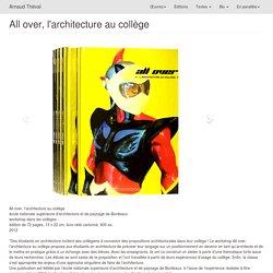 Arnaud Théval - All over, l'architecture au collège