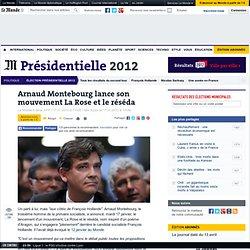 Arnaud Montebourg lance son mouvement La Rose et le réséda