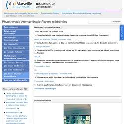 Les thèses en phyto-aromathérapie - Phytothérapie-Aromathérapie-Plantes médicinales - Tutoriels Aides Guides at Aix Marseille Université