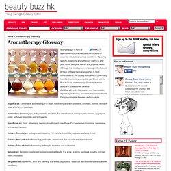 Aromatherapy Glossary « BeautyBuzz HK | Beauty Buzz | Hong Kong's Beauty Bible