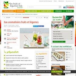 Eaux aromatisées fruits et légumes
