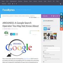 AROUND, a Google Search Operator