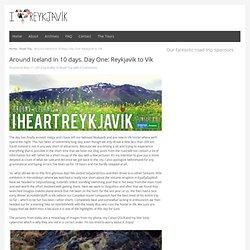 Around Iceland in 10 days. Day One: Reykjavík to VíkI heart Reykjavík