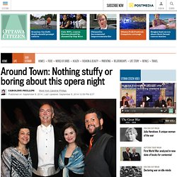 Around Town: Nothing stuffy or boring about this opera night