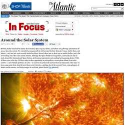 Around the Solar System - In Focus