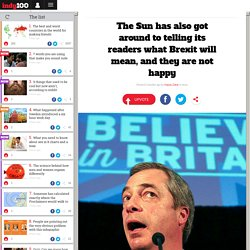 The Sun has also got around to telling its readers what Brexit will mean, and they are not happy