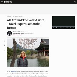 All Around The World With Travel Expert Samantha Brown