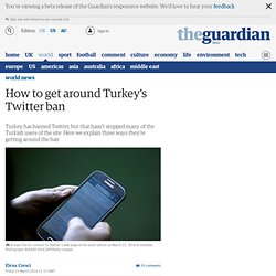 How to get around Turkey's Twitter ban