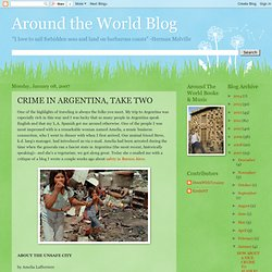 Around the World Blog: CRIME IN ARGENTINA, TAKE TWO