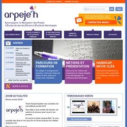 Arpejeh : Accompagner la Réalisation des Projets des Jeunes Élèves et Étudiants Handicapés