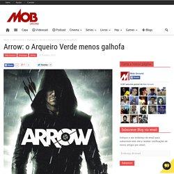 Arrow: o Arqueiro Verde menos galhofaMob Ground