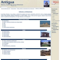 Antigua. Historia y Arqueología de las civilizaciones - Culturas y civilizaciones