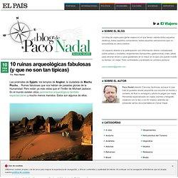 10 ruinas arqueológicas fabulosas (y que no son tan típicas) >> Paco Nadal >> El Viajero