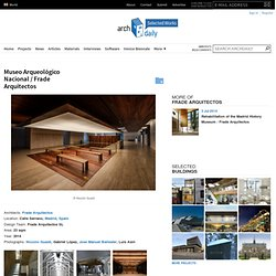 Museo Arqueológico Nacional / Frade Arquitectos