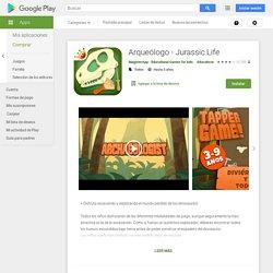 Arqueólogo - Jurassic Life - Apps en GooglePlay
